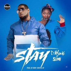D-Black - Stay Ft. Simi